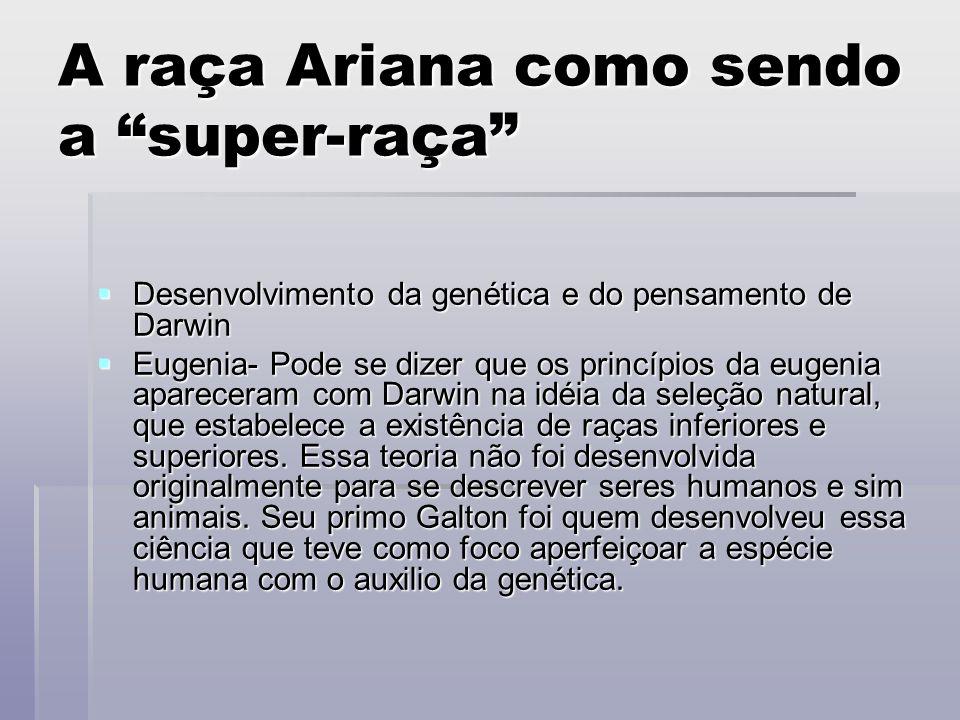 A raça Ariana como sendo a super-raça