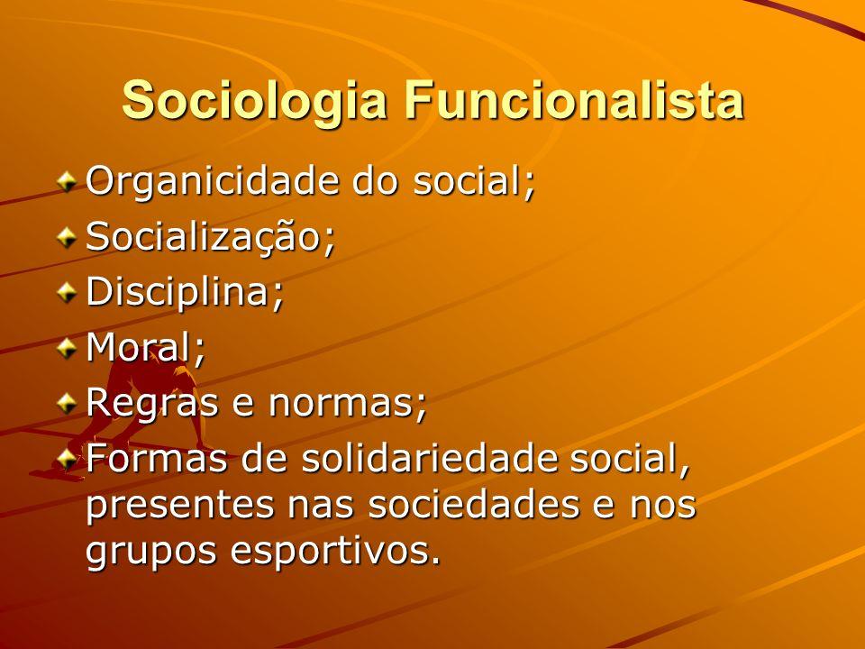 Sociologia Funcionalista