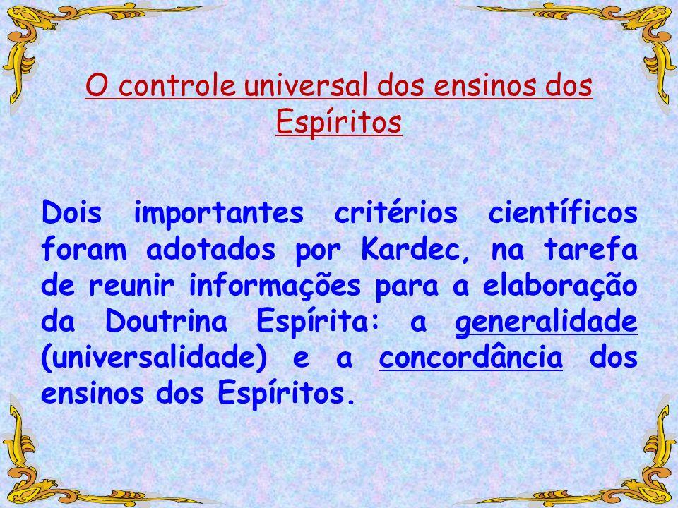 O controle universal dos ensinos dos Espíritos