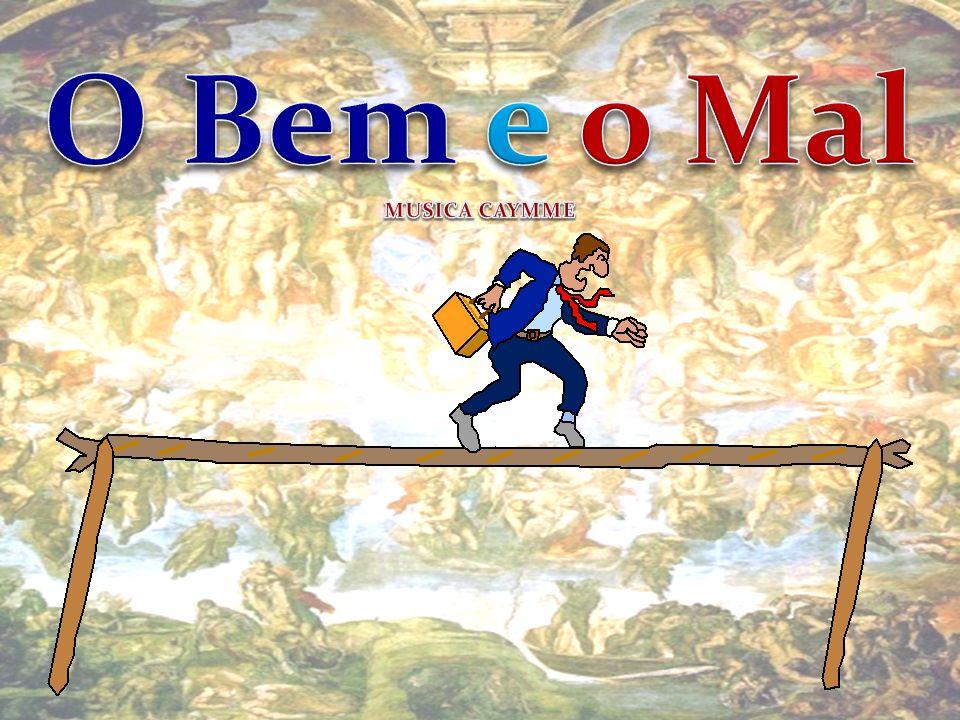 O Bem e o Mal MUSICA CAYMME