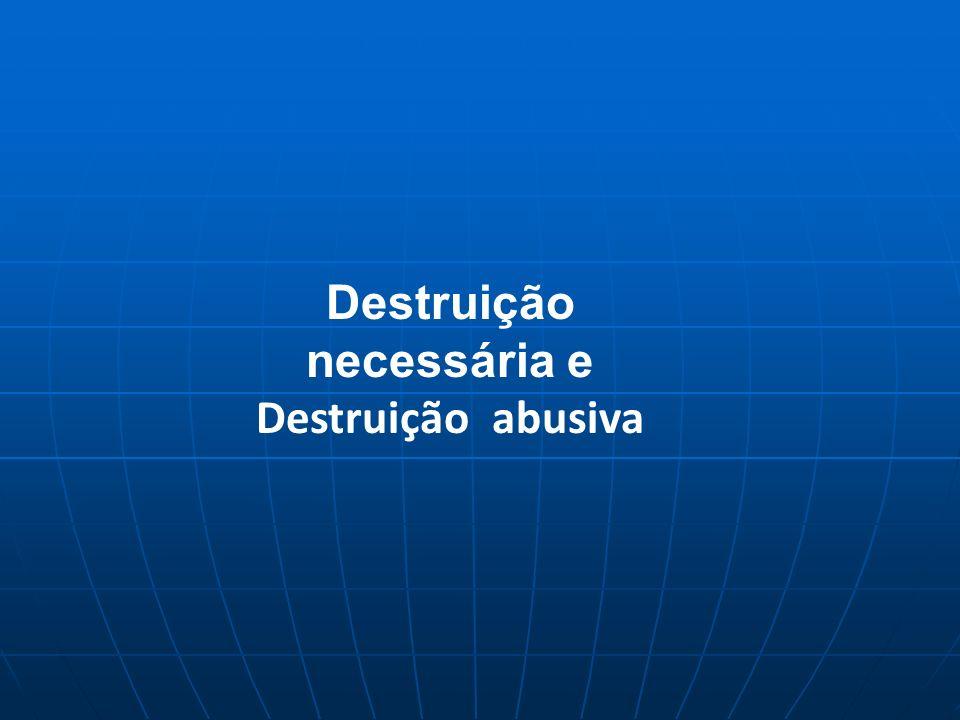 Destruição necessária e