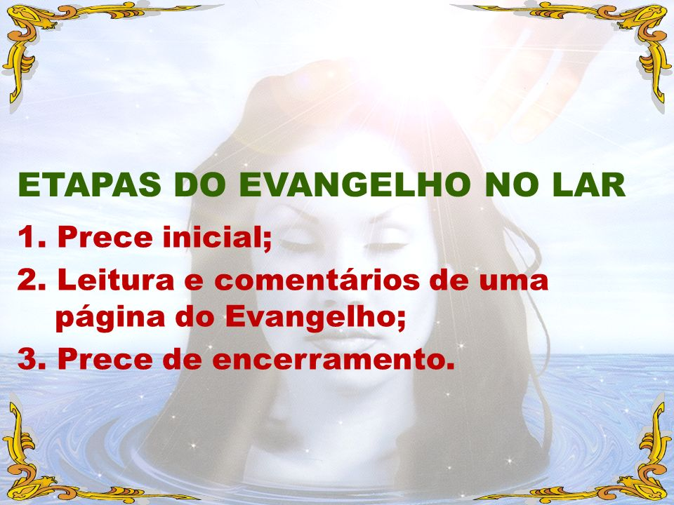 ETAPAS DO EVANGELHO NO LAR