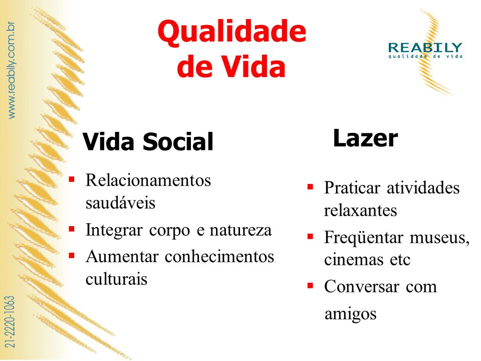 Qualidade de Vida Lazer Vida Social Relacionamentos saudáveis