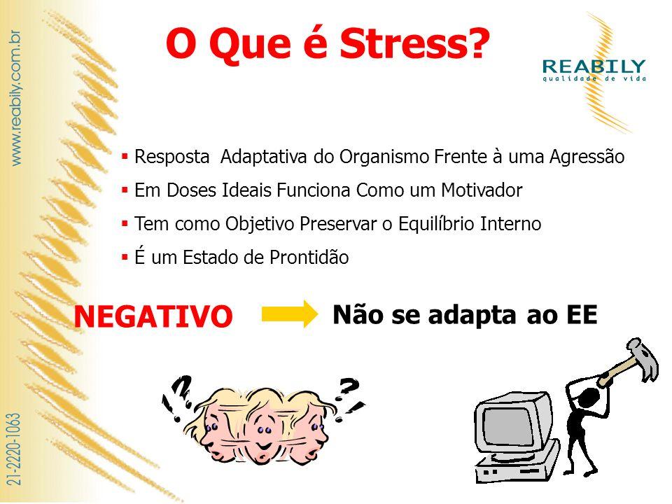 O Que é Stress NEGATIVO Não se adapta ao EE
