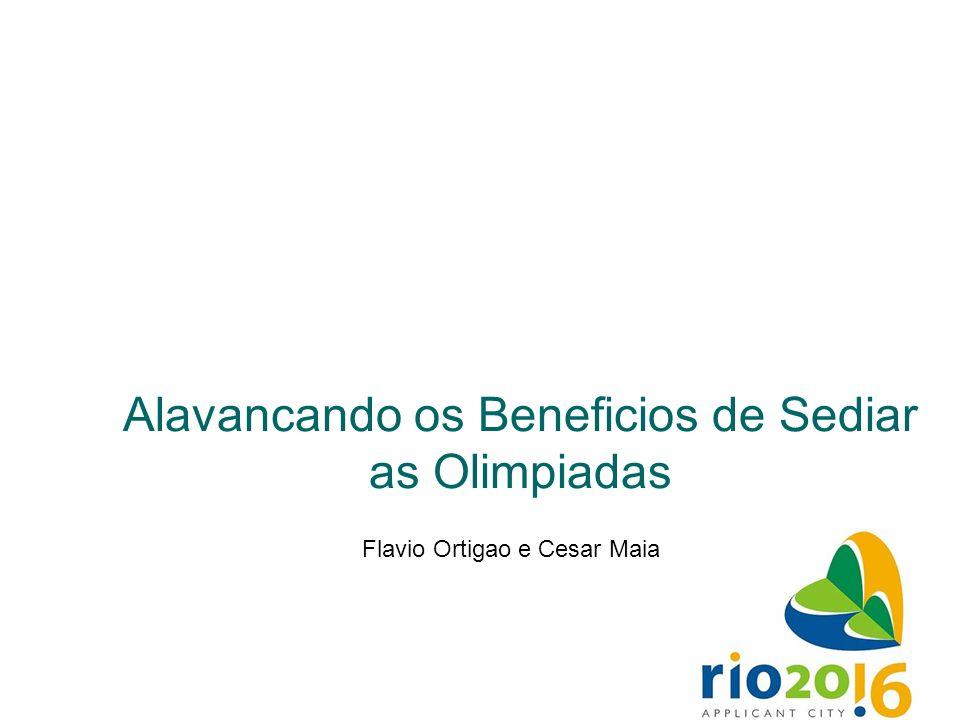 Alavancando os Beneficios de Sediar as Olimpiadas