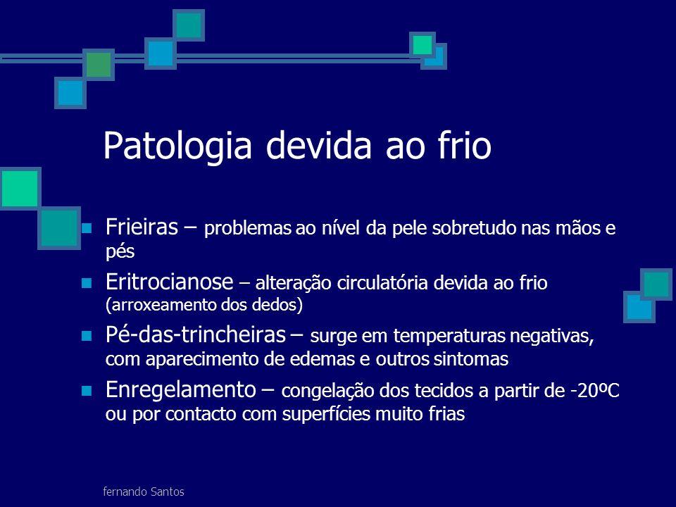 Patologia devida ao frio