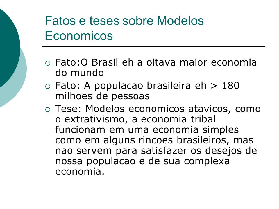 Fatos e teses sobre Modelos Economicos