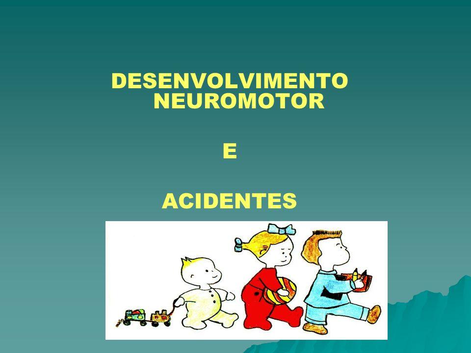 DESENVOLVIMENTO NEUROMOTOR