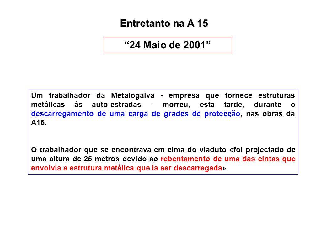 Entretanto na A 15 24 Maio de 2001