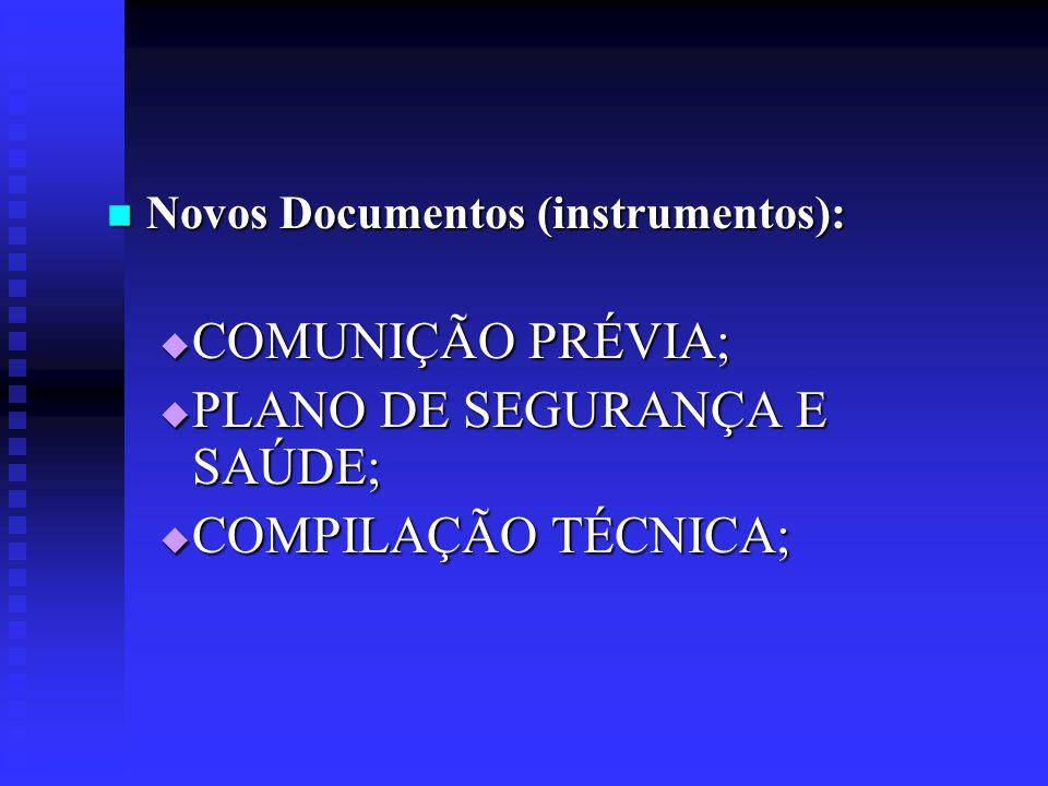 PLANO DE SEGURANÇA E SAÚDE; COMPILAÇÃO TÉCNICA;