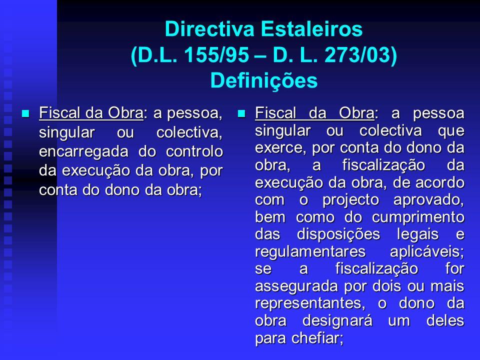 Directiva Estaleiros (D.L. 155/95 – D. L. 273/03) Definições