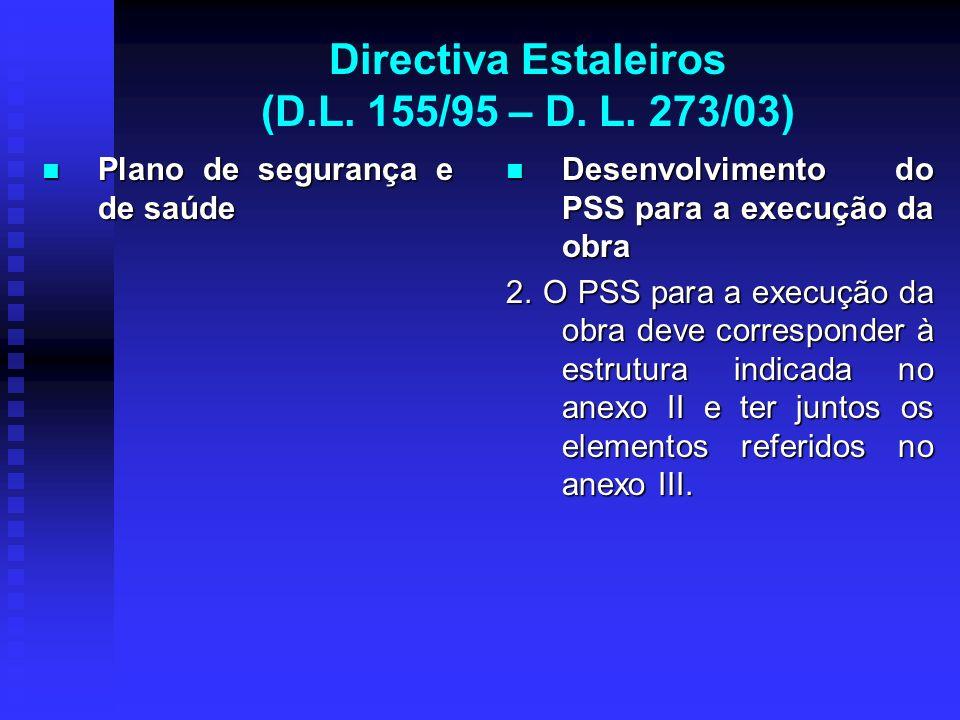 Directiva Estaleiros (D.L. 155/95 – D. L. 273/03)
