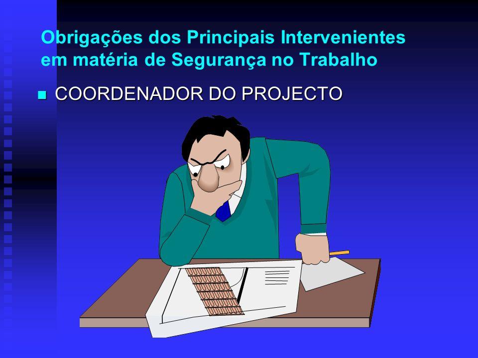 Obrigações dos Principais Intervenientes em matéria de Segurança no Trabalho