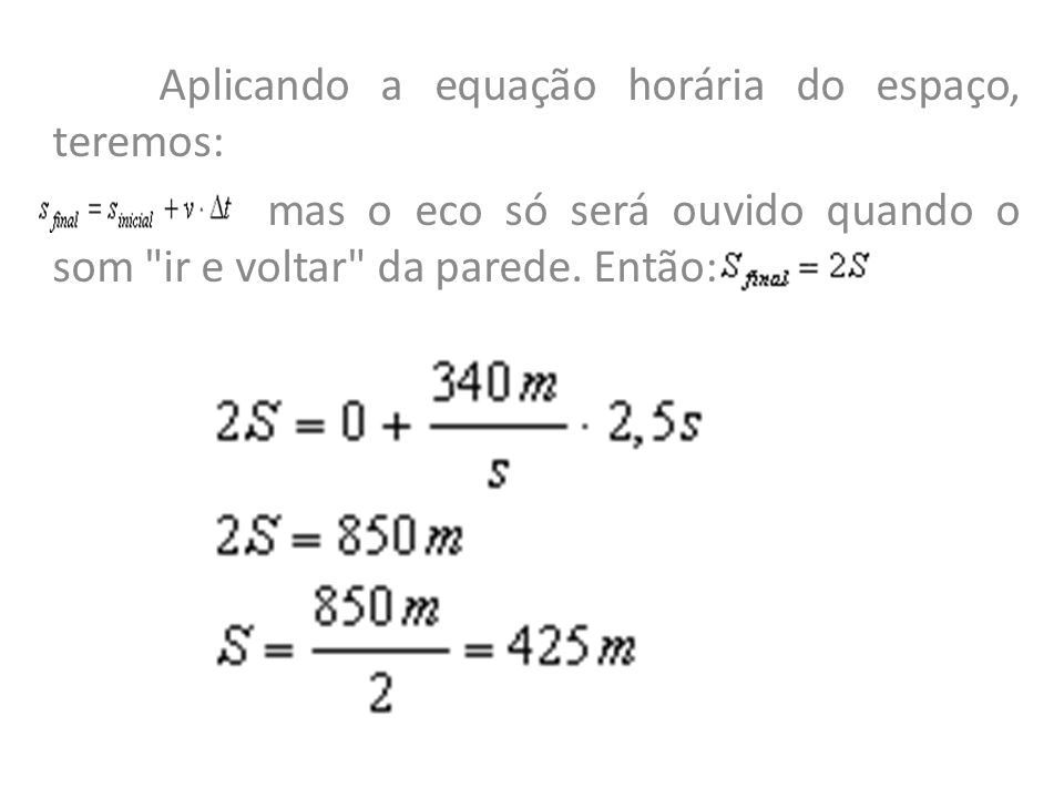 Aplicando a equação horária do espaço, teremos: