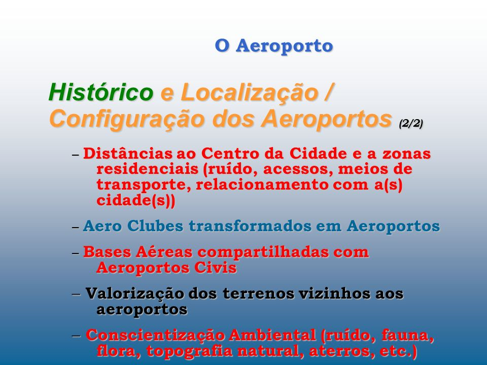 Histórico e Localização / Configuração dos Aeroportos (2/2)
