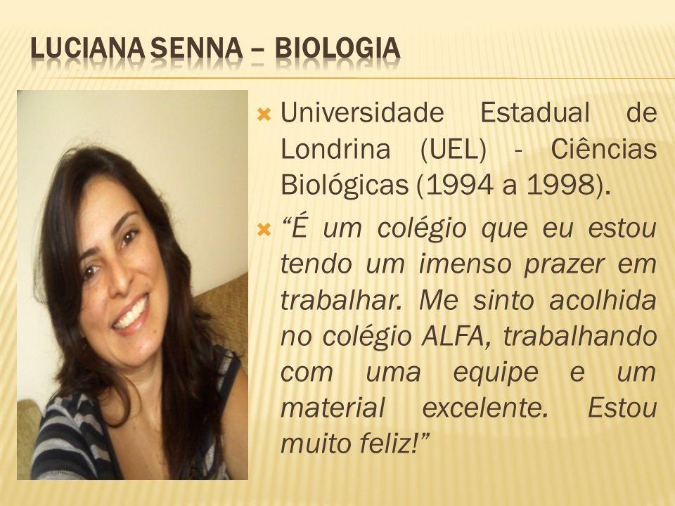 Luciana Senna – Biologia