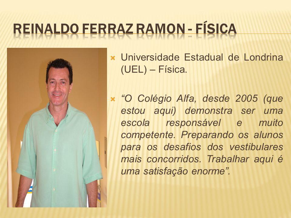 Reinaldo Ferraz Ramon - Física