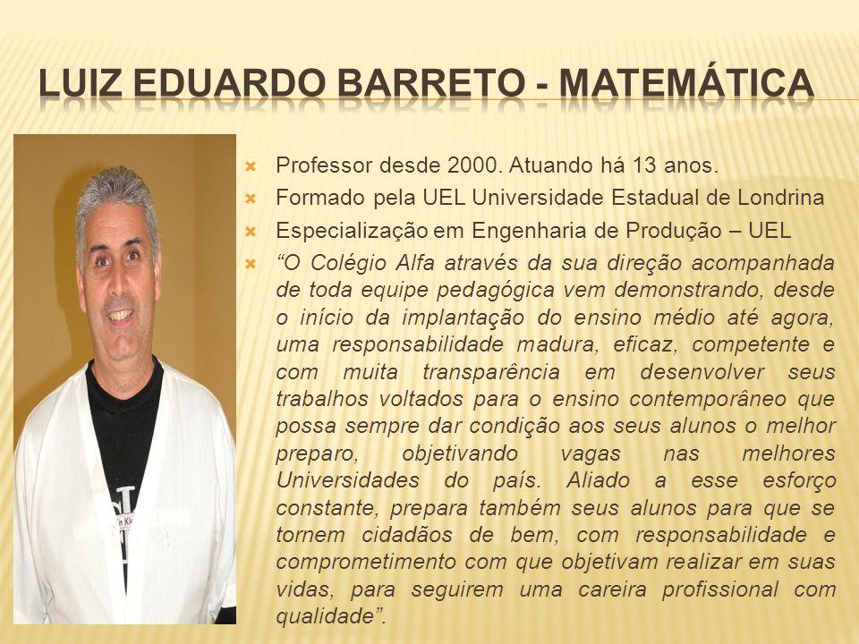 Luiz Eduardo Barreto - Matemática
