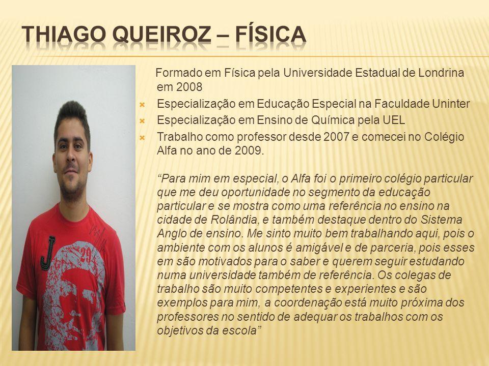 Thiago Queiroz – Física
