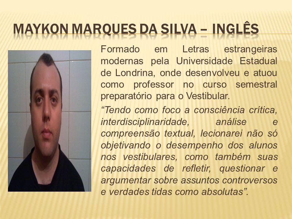 Maykon Marques da Silva – Inglês