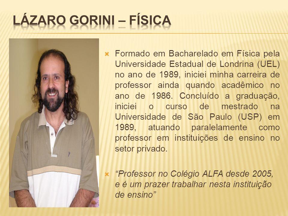 Lázaro Gorini – Física