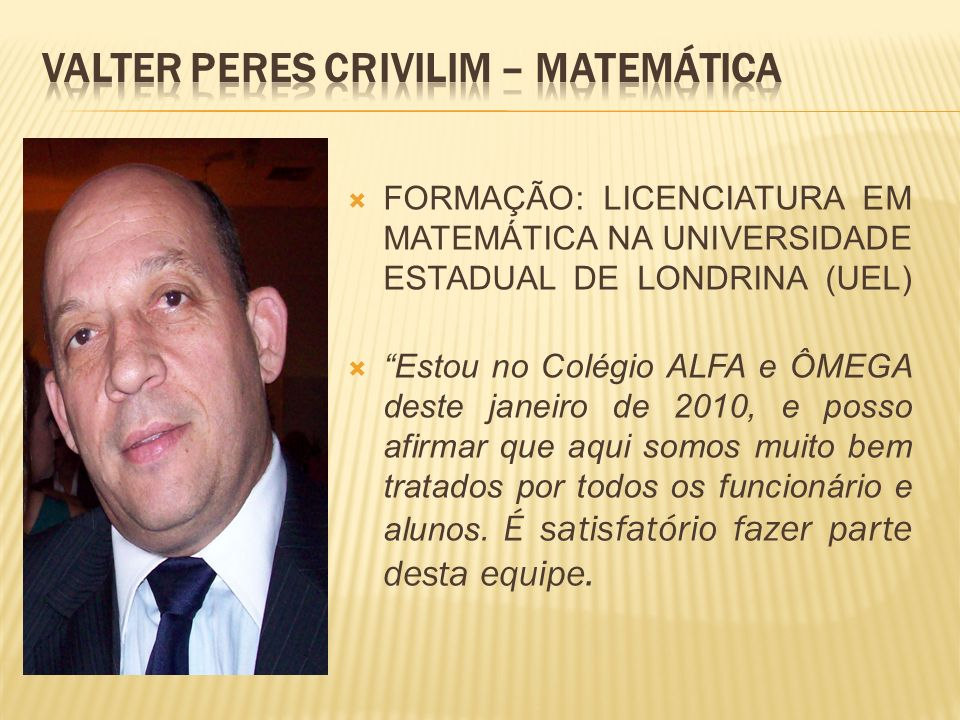 VALTER PERES CRIVILIM – Matemática