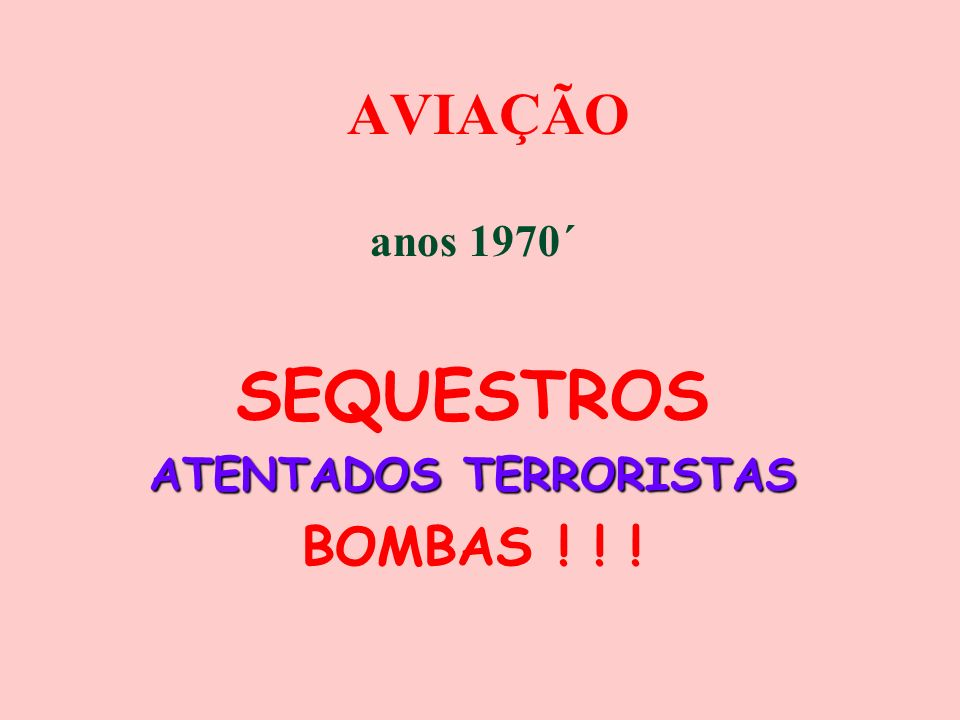 anos 1970´ SEQUESTROS ATENTADOS TERRORISTAS BOMBAS ! ! !
