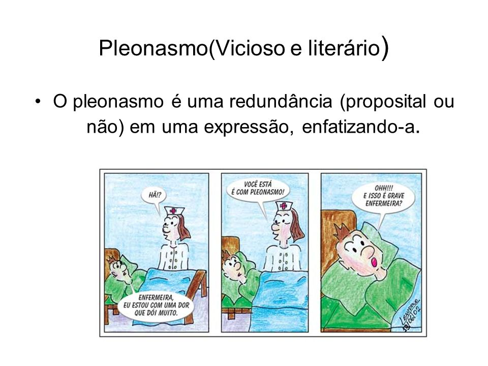 Pleonasmo(Vicioso e literário)