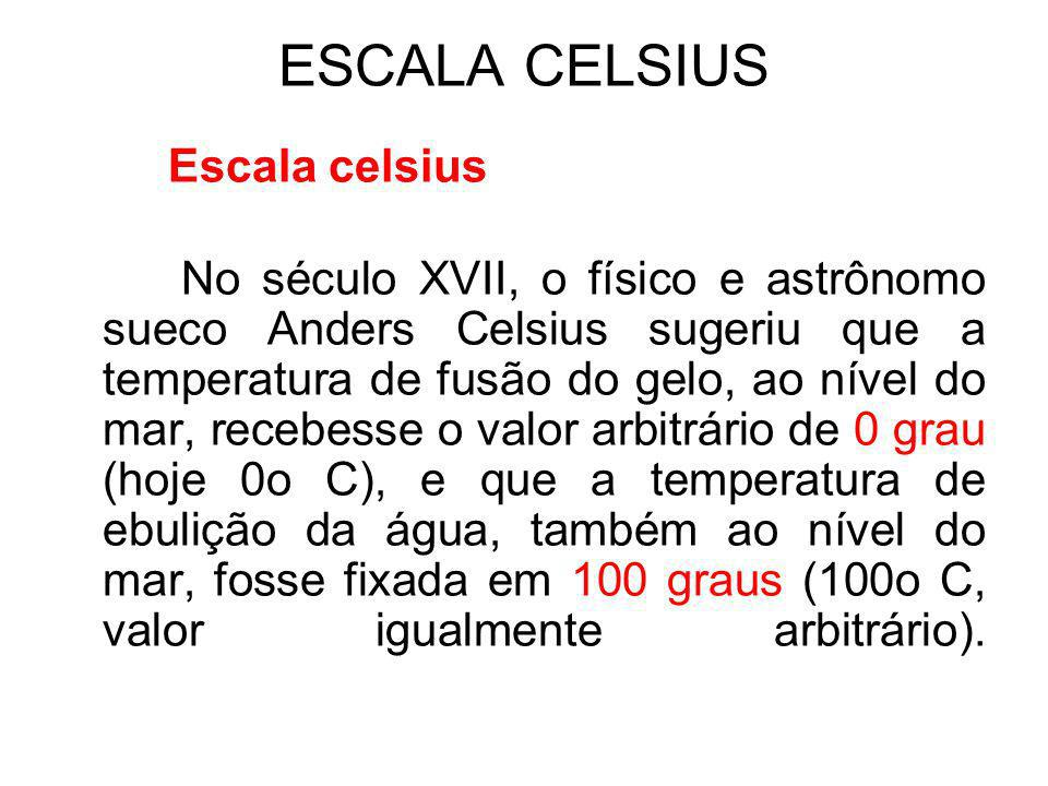 ESCALA CELSIUS Escala celsius