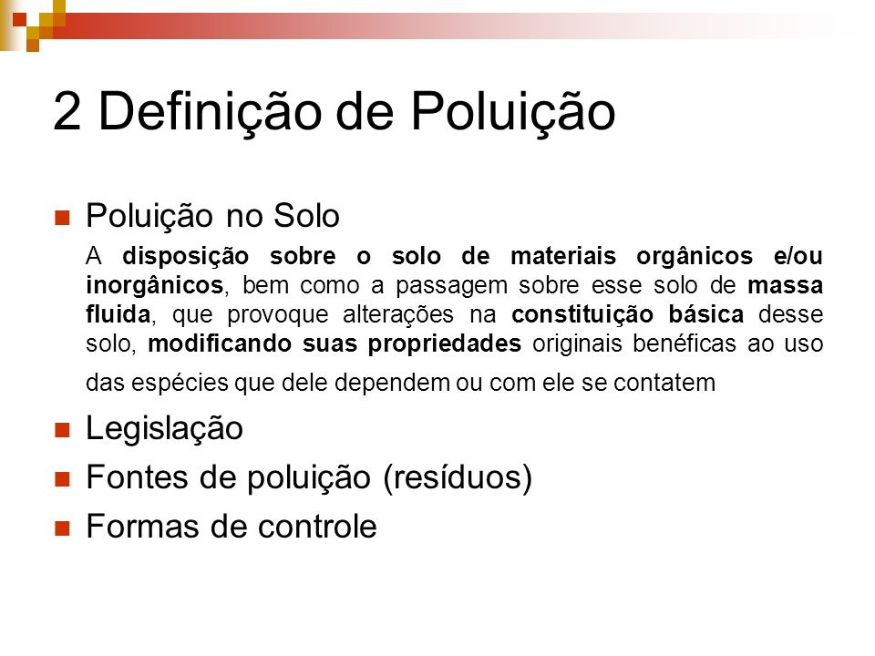 2 Definição de Poluição Poluição no Solo Legislação