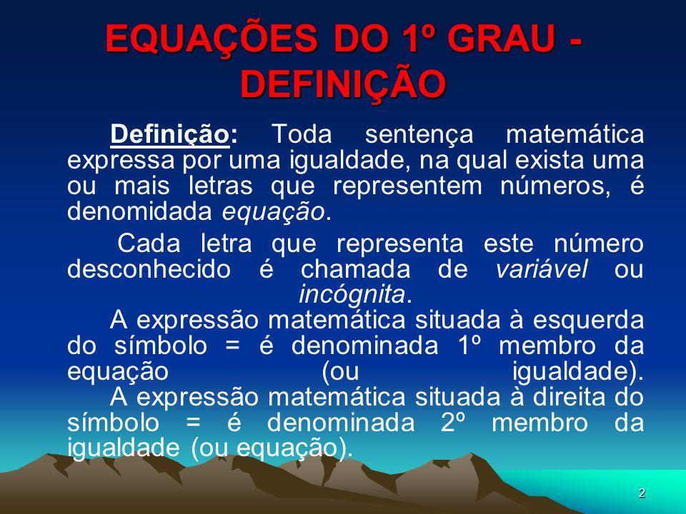EQUAÇÕES DO 1º GRAU - DEFINIÇÃO