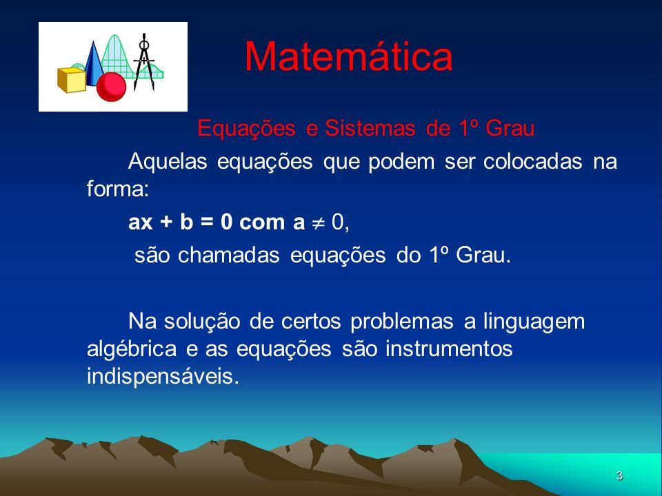 Equações e Sistemas de 1º Grau