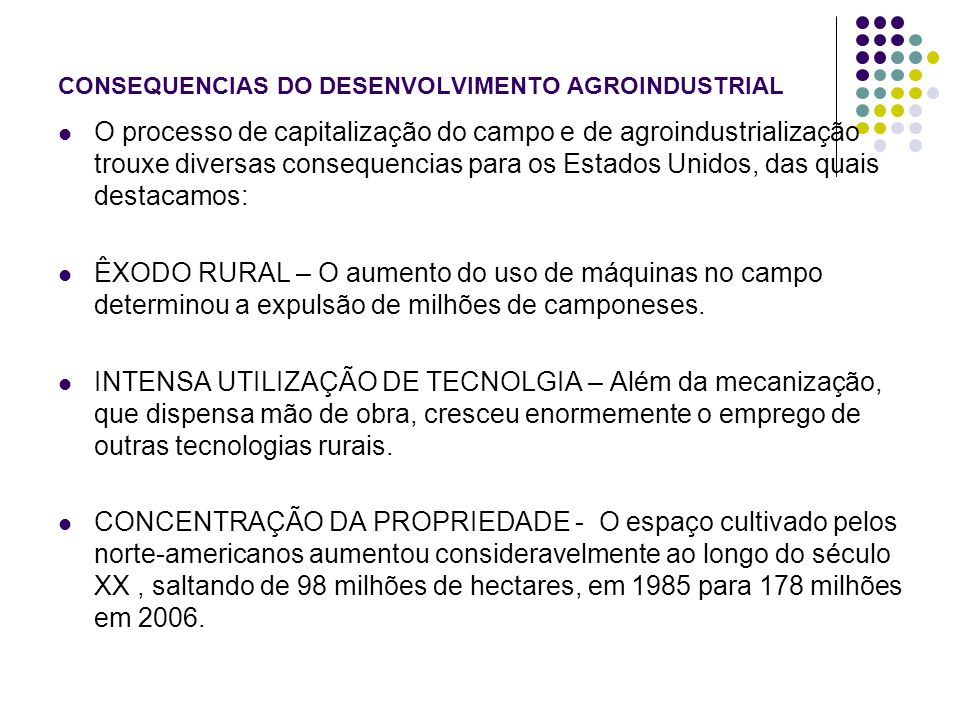CONSEQUENCIAS DO DESENVOLVIMENTO AGROINDUSTRIAL