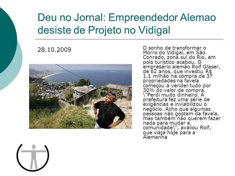 Deu no Jornal: Empreendedor Alemao desiste de Projeto no Vidigal