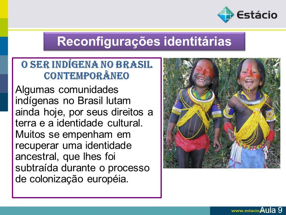 O ser indígena no Brasil contemporâneo