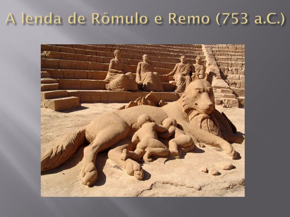 A lenda de Rômulo e Remo (753 a.C.)