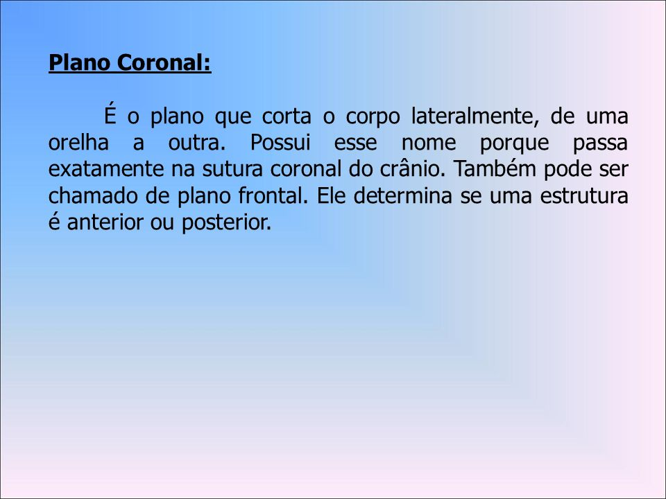 Plano Coronal: