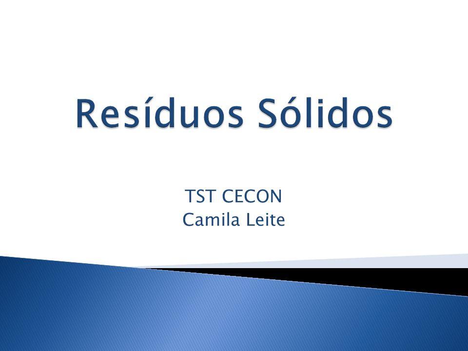 Resíduos Sólidos TST CECON Camila Leite