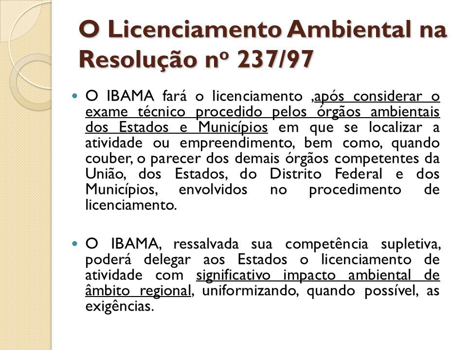 O Licenciamento Ambiental na Resolução no 237/97