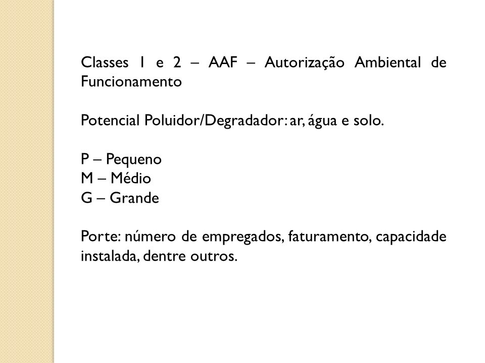 Classes 1 e 2 – AAF – Autorização Ambiental de Funcionamento