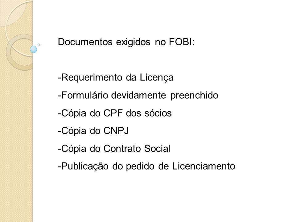 Documentos exigidos no FOBI: