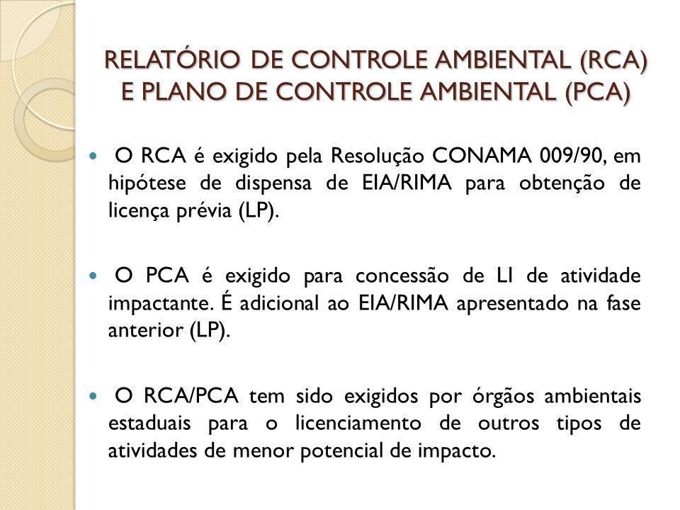 RELATÓRIO DE CONTROLE AMBIENTAL (RCA) E PLANO DE CONTROLE AMBIENTAL (PCA)