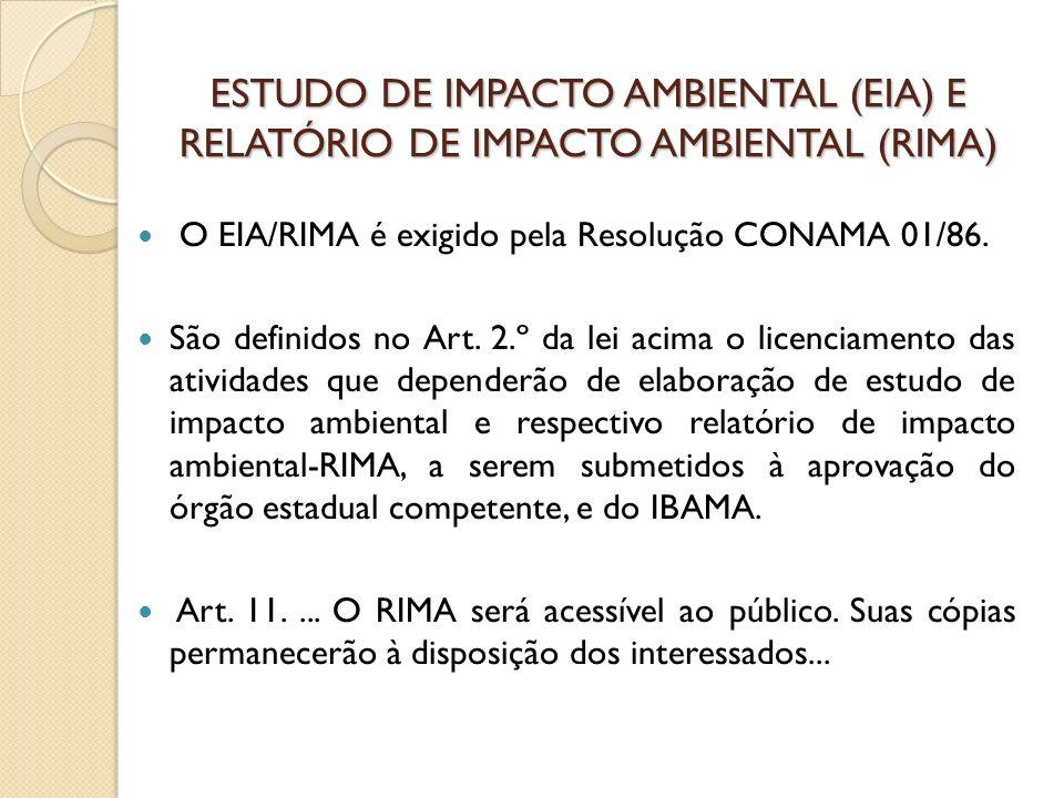 ESTUDO DE IMPACTO AMBIENTAL (EIA) E RELATÓRIO DE IMPACTO AMBIENTAL (RIMA)