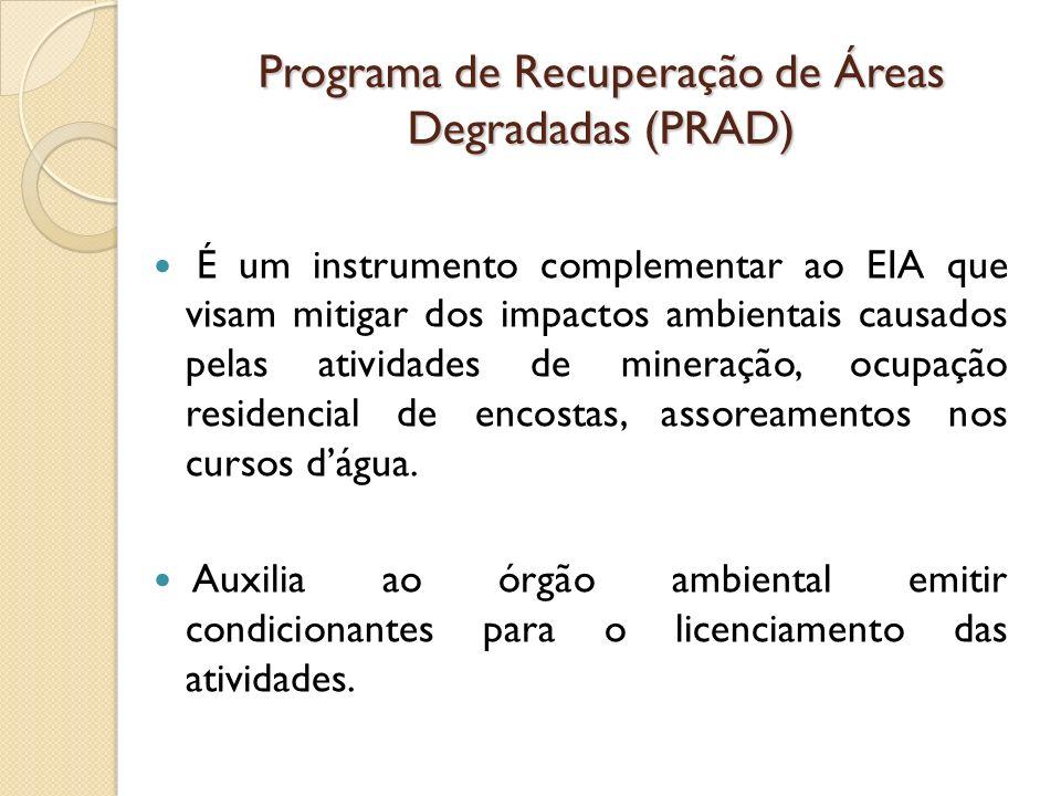 Programa de Recuperação de Áreas Degradadas (PRAD)