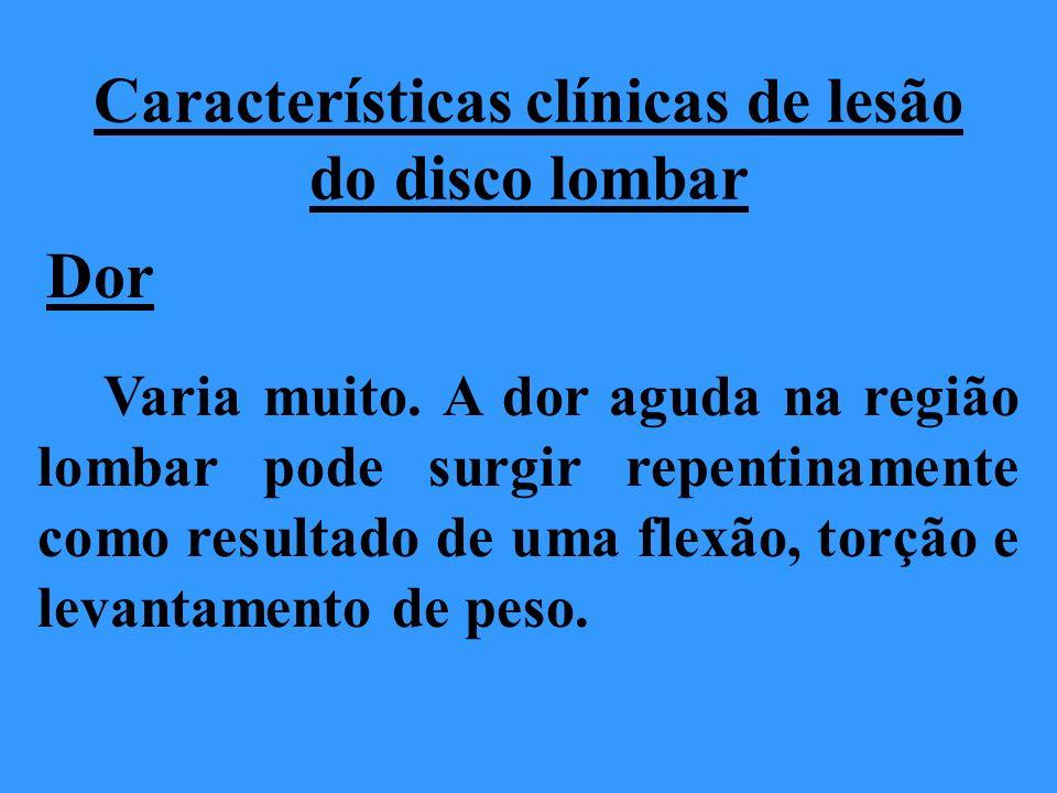 Características clínicas de lesão do disco lombar
