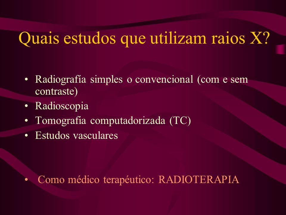 Quais estudos que utilizam raios X