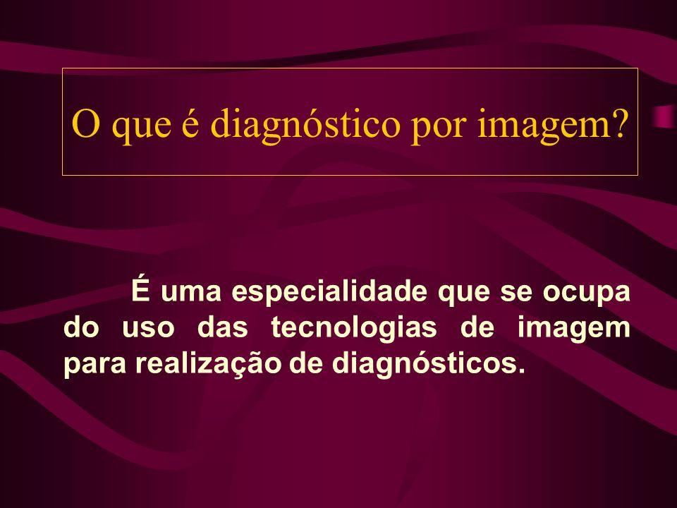 O que é diagnóstico por imagem