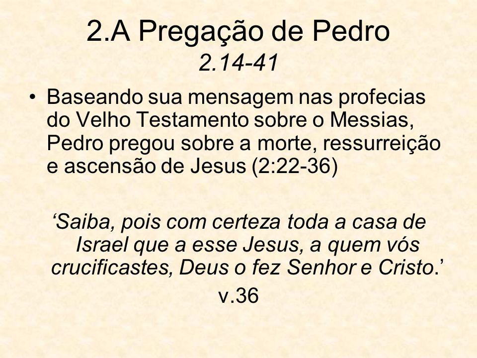 2.A Pregação de Pedro 2.14-41