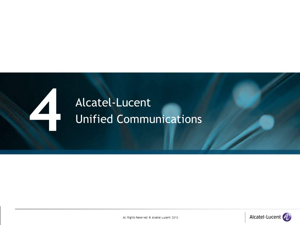 4 Alcatel-Lucent Unified Communications