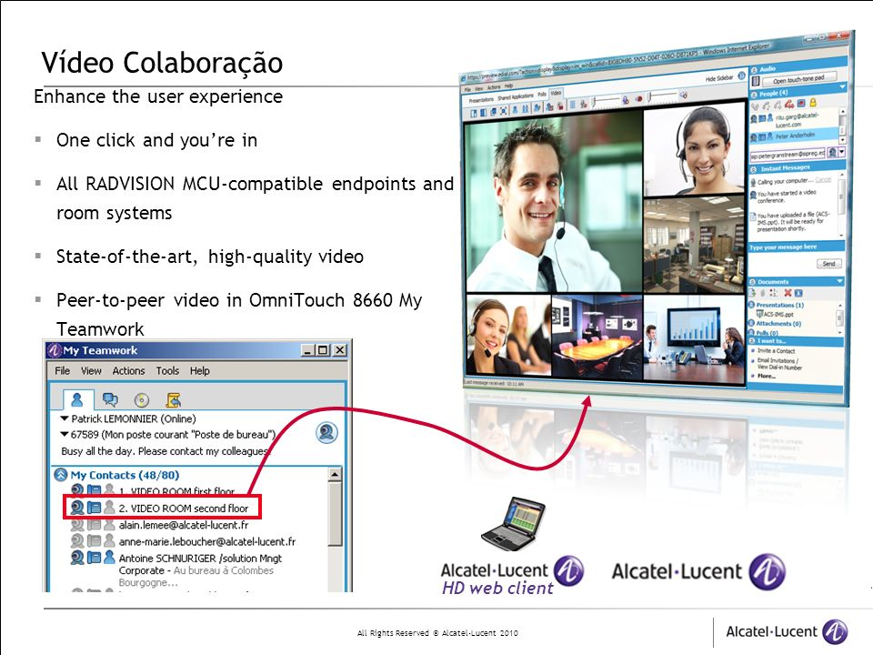 Vídeo Colaboração Enhance the user experience One click and you're in